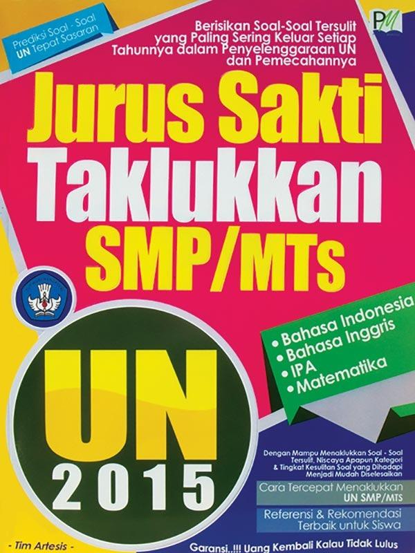 Jurus Sakti Taklukkan UN SMP / MTS 2015 -SC-