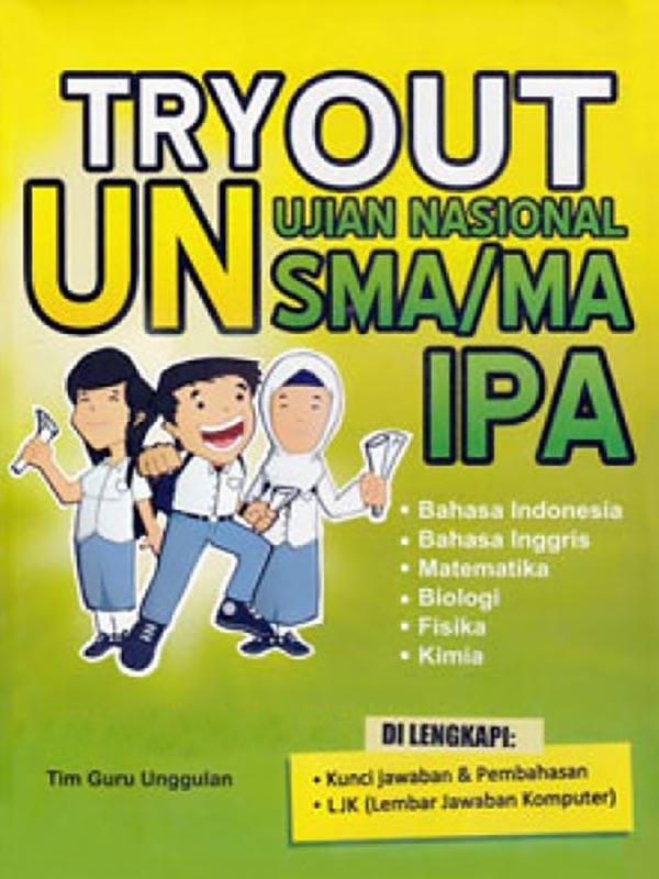 Try Out Ujian Nasional SMA/MA IPA -SC-