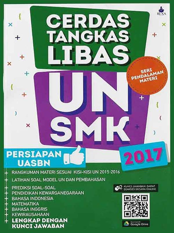 CERDAS TANGKAS LIBAS UN SMK + PERSIAPAN UASBN 2017 -SC-