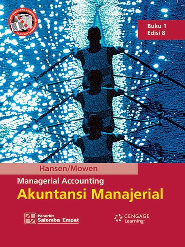 Akuntansi Manajerial  Buku 1 Edisi 8/Hansen-Mowen