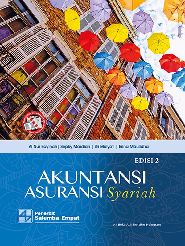 Akuntansi Asuransi Syariah Edisi 2/Ai Nur Bayinah-dkk