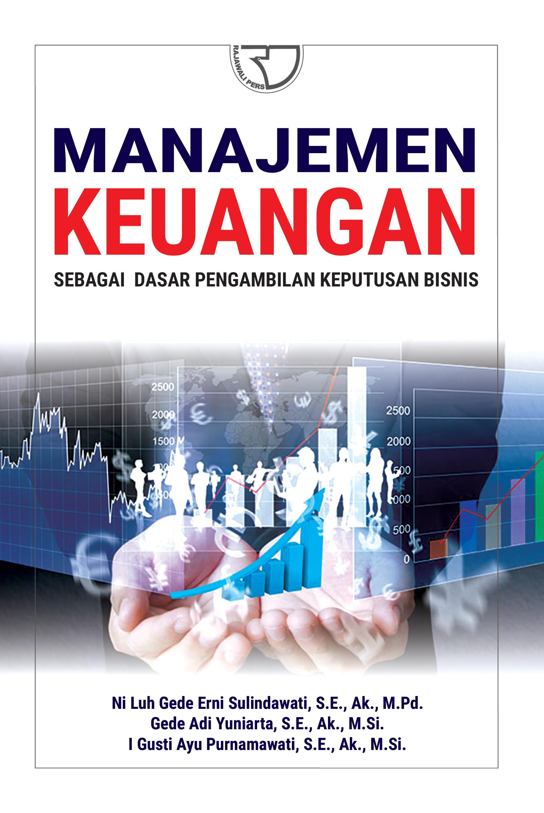 Manajemen Keuangan Sebagai Dasar Pengambilan Keputusan Bisnis