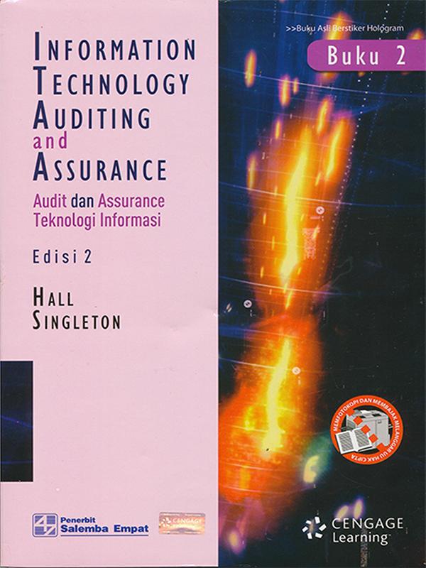 Audit Dan Assurance Teknologi Informasi Buku 2 Edisi 2/Hall