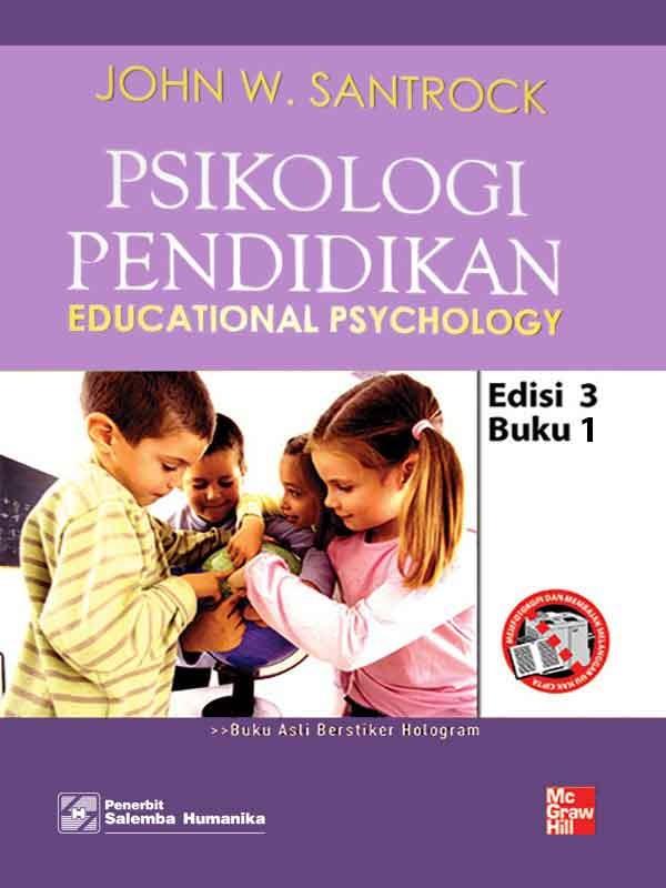 Psikologi Pendidikan Buku 1 Edisi 3/Santrock