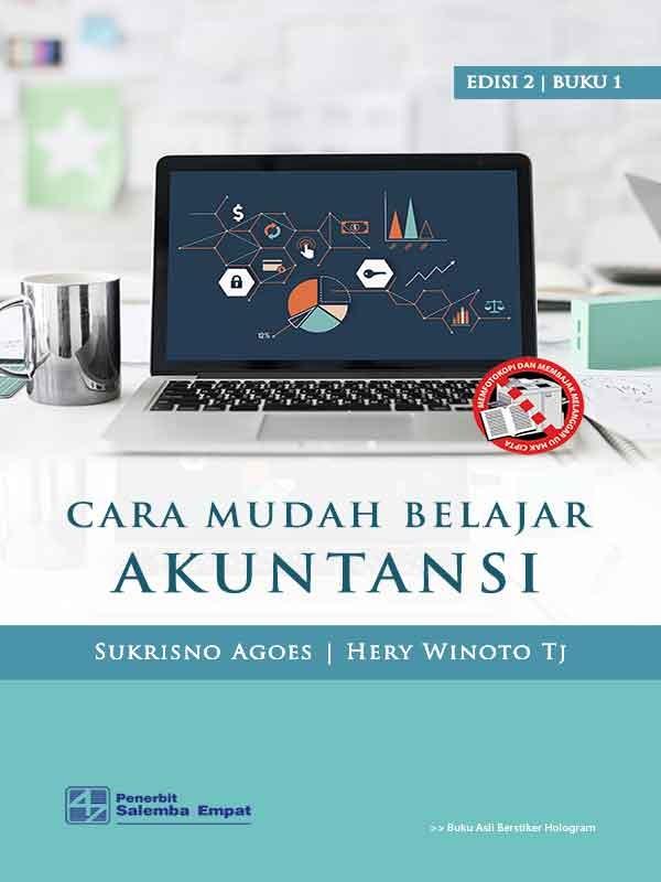 Cara Mudah Belajar Akuntansi Edisi 2 Buku 1/Sukrisno Agoes