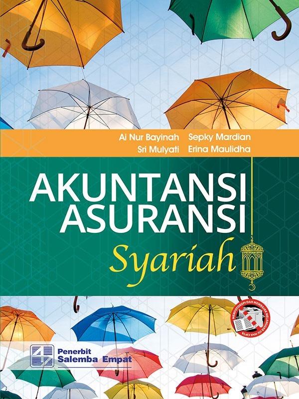 Akuntansi Asuransi Syariah/AirNur Bayinah-dkk
