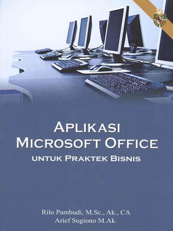 Aplikasi Microsoft Office Untuk Praktek Bisnis