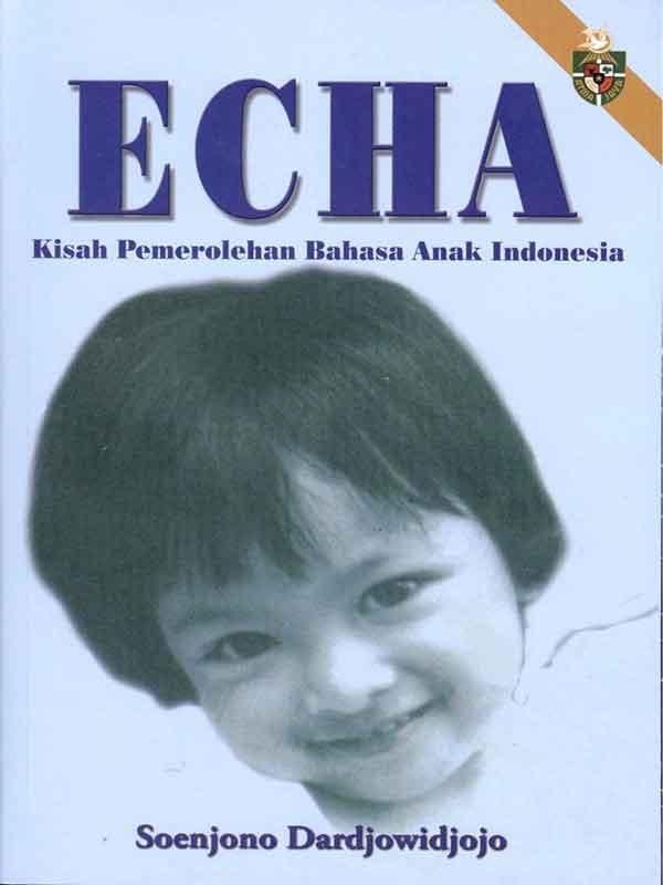 ECHA Kisah Pemerolehan Bahasa Anak Indonesia