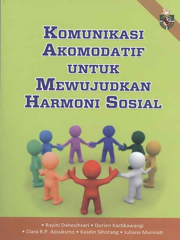 Komunikasi Akomodatif Untuk Mewujudkan Harmonisasi Sosial