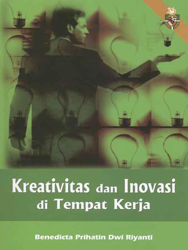 Kreativas dan Inovasi di Tempat Kerja