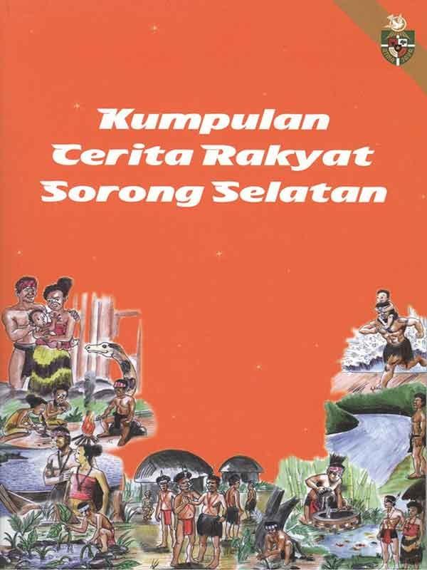 Kumpulan Cerita Rakyat Sorong Selatan