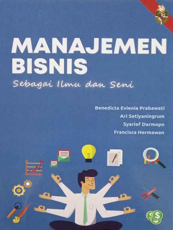 Manajemen Bisnis Sebagai Ilmu dan Seni