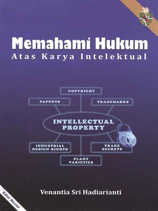 Memahami Hukum Atas Karya Intelektual