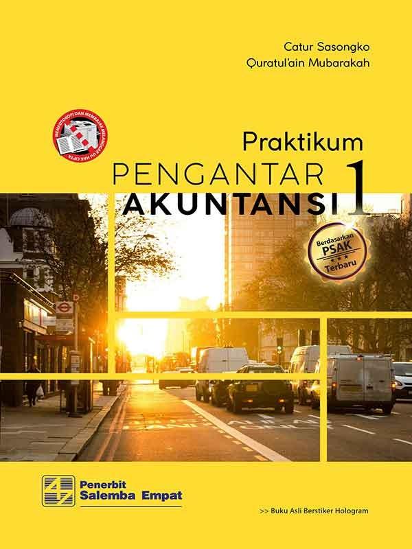 Praktikum Pengantar Akuntansi 1-Berbasis PSAK/Catur Sasongko-Quratulain