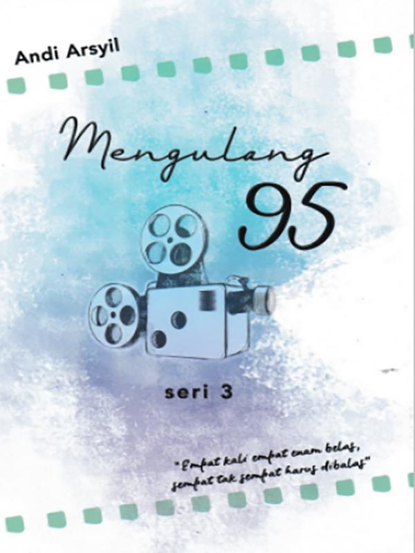 Mengulang 95 Seri 3