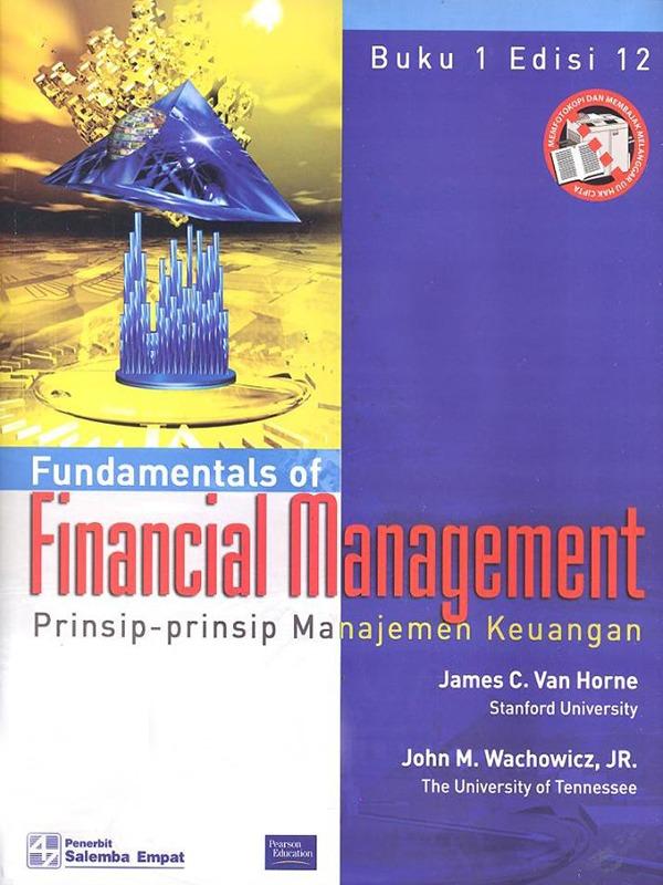 Prinsip-prinsip Manajemen Keuangan 1 Edisi 12-Koran/Van Horne
