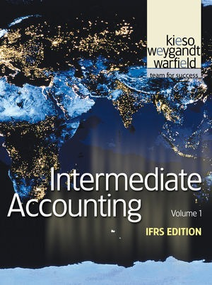 Intermediate Accounting 1e, Vol.1 IFRS Edition/Kieso (book only)