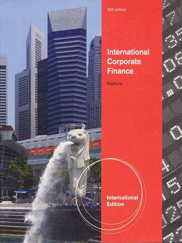 International Corporate Finance 10e/MADURA