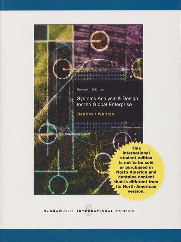 Systems Analysis & Design for the Global Enterprise 7e/WHITTEN