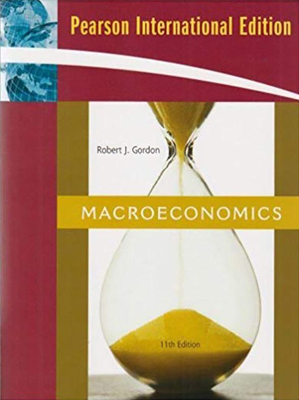 Macroeconomics 11e/GORDON