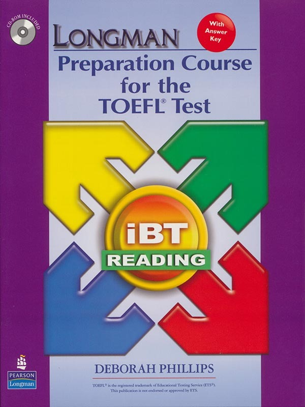 Longman preparation course for the TOEFL test iBT : reading. With answer key 2e/PHILLIPS