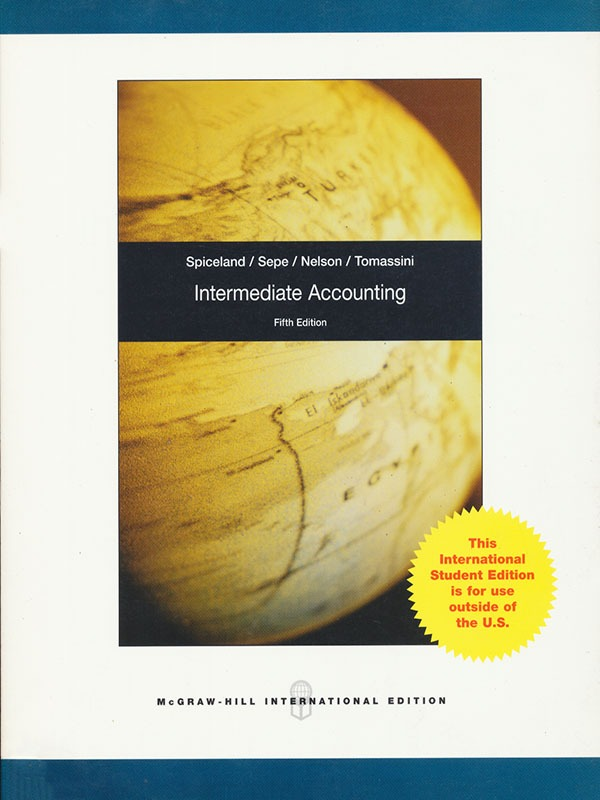 Intermediate Accounting 5e/SPICELAND