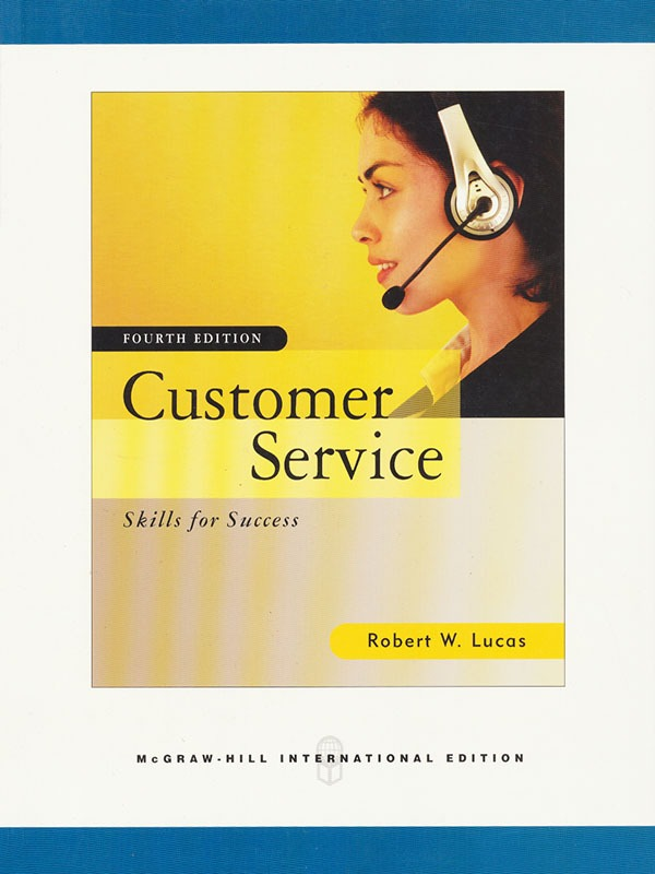 Customer Service Skills for Success 4e/LUCAS