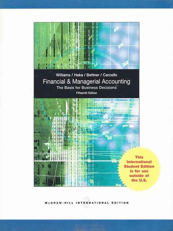 Financial and Managerial Accounting 15e/WILLIAMS