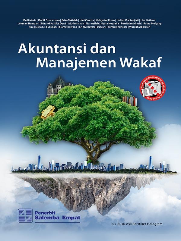 Akuntansi dan Manajemen Wakaf/Dodik S - Wasilah A - dkk