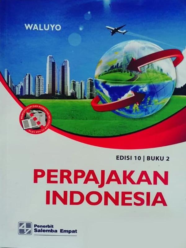 Perpajakan Indonesia 2 (e10)/Waluyo