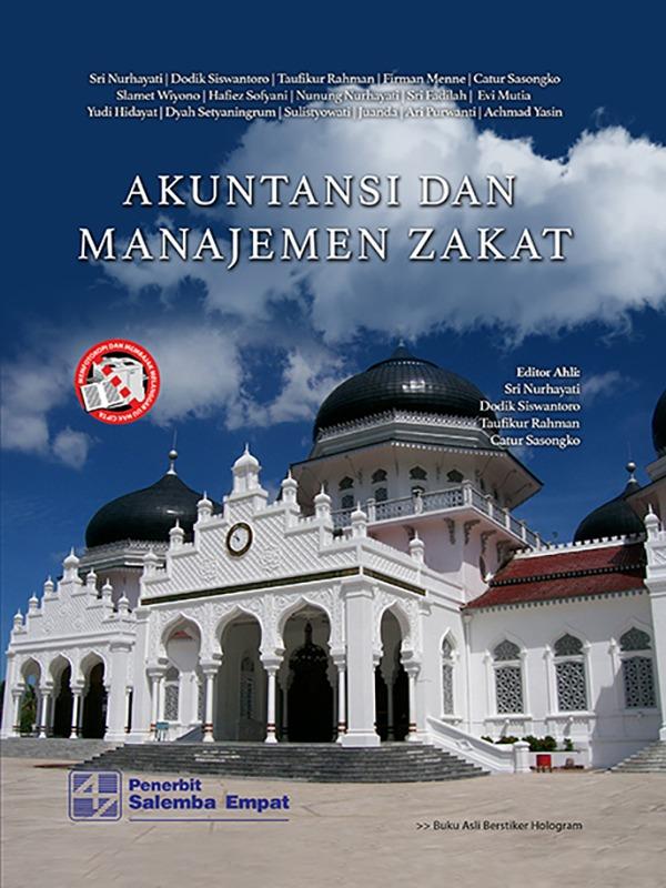 Akuntansi dan Manajemen Zakat/Sri Nurhayati-dkk
