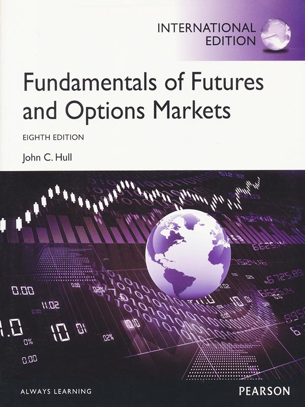 Fundamentals of Futures and Options Markets 8e/HULL