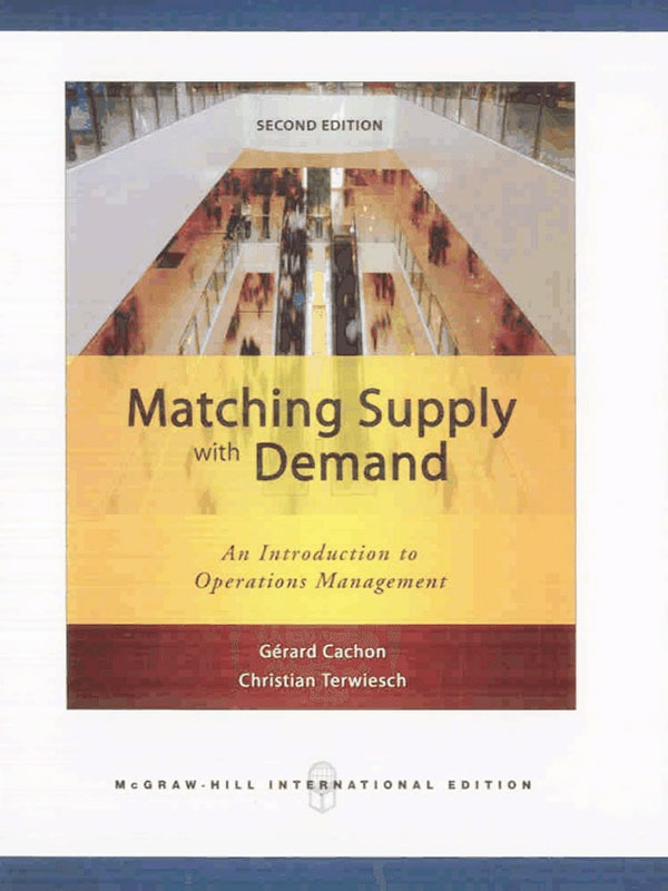 Matching Supply with Demand 2e/CACHON