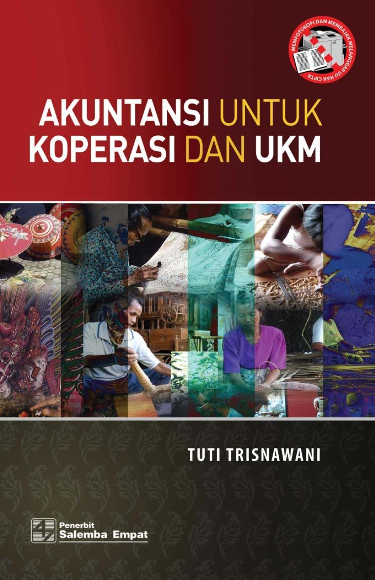 Akuntansi untuk Koperasi dan UKM/Tuti Trisnawati