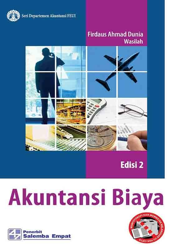 Akuntansi Biaya (e2)/Firdaus A. Dunia, Wasilah