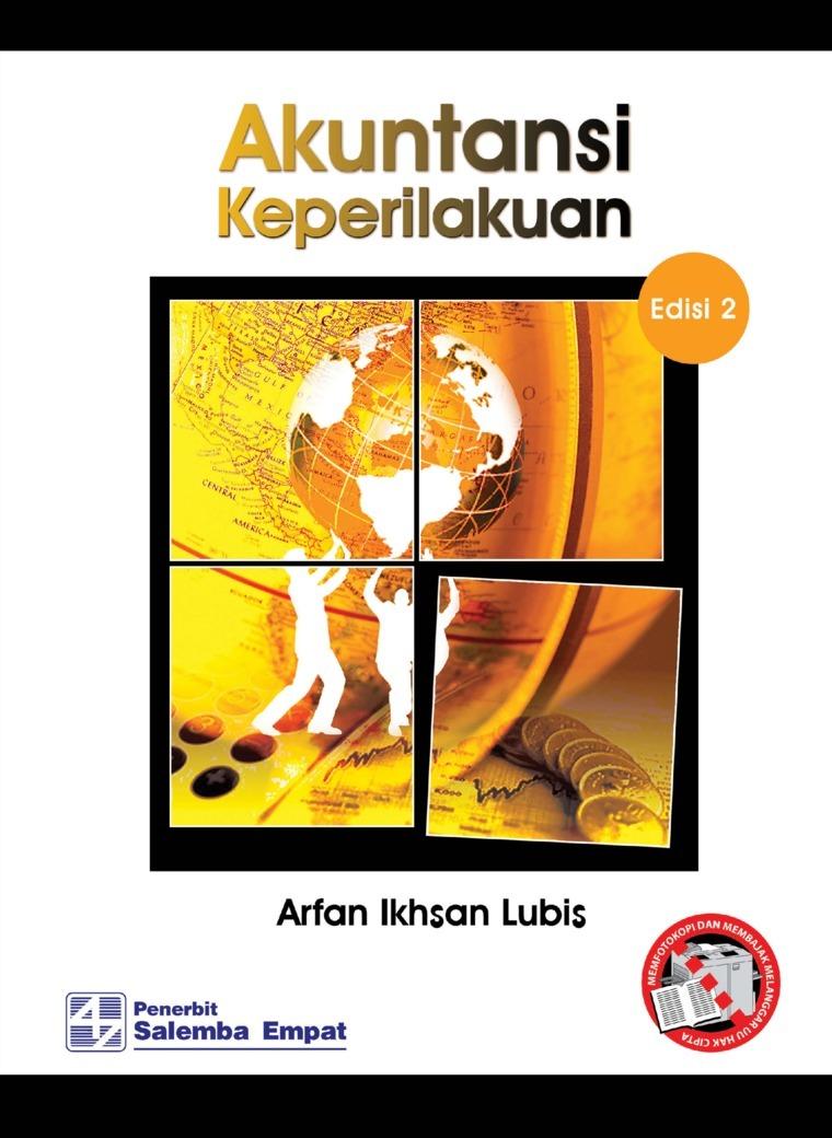 Akuntansi Keperilakuan (e2)/Arfan Ikhsan Lubis