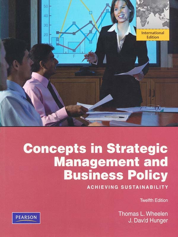 Concepts in Strategic Management & Business Policy 12e/WHEELEN