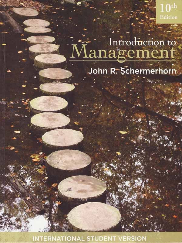 Introduction to Management 10e/SCHERMERHORN