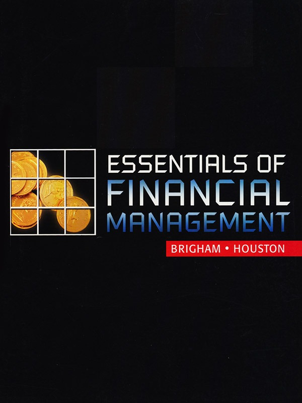 Essentials of Financial Management/BRIGHAM