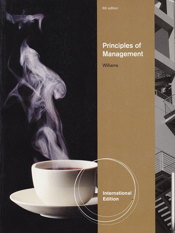 Principles of management 6e/WILLIAMS