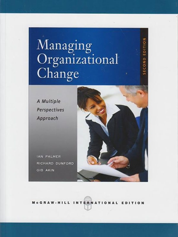 Managing Organizational Change: A Multi 2e/PALMER