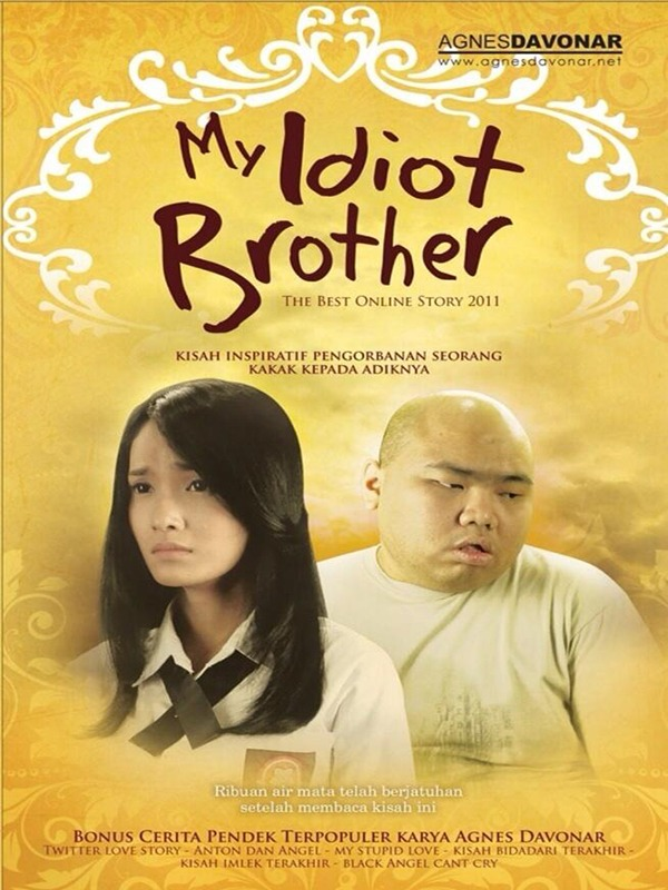 my idiot brother