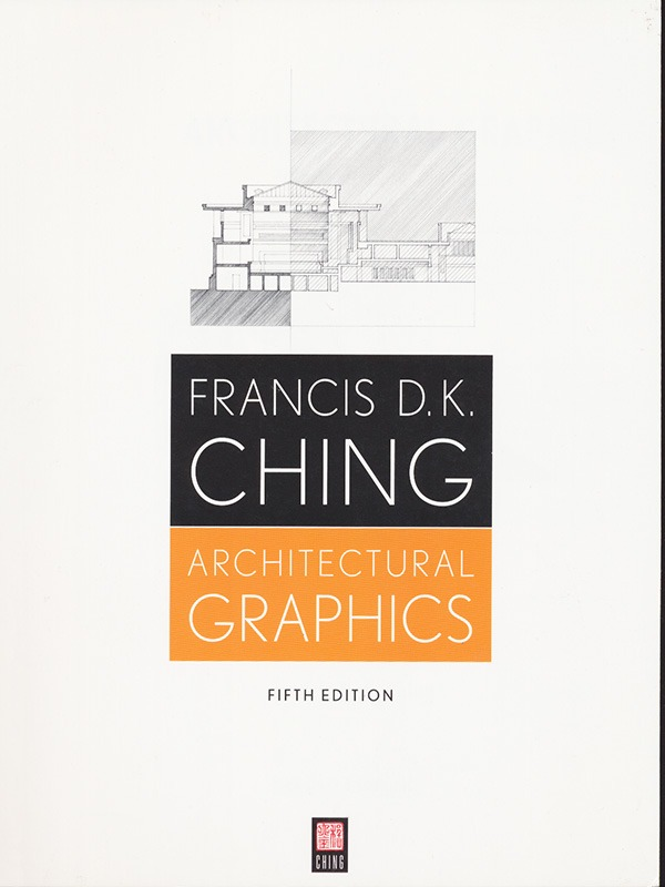 Architectural Graphics 5e/CHING