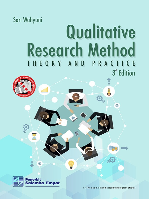 Qualitative Research Method: Theory and Practice (e3)/Sari Wahyuni