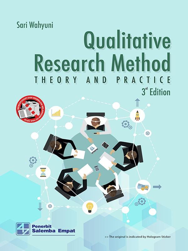 Qualitative Research Method: Theory and Practice (e3)/Sari Wahyuni