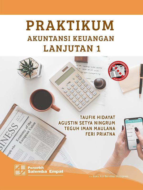 Praktikum Akuntansi Keuangan Lanjutan 1/Taufik H-dkk