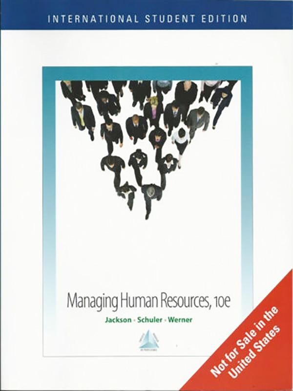 Managing Human Resources 10e/JACKSON