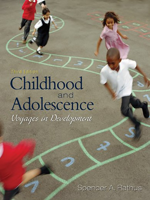Childhood and Adolescence 3e/RATHUS