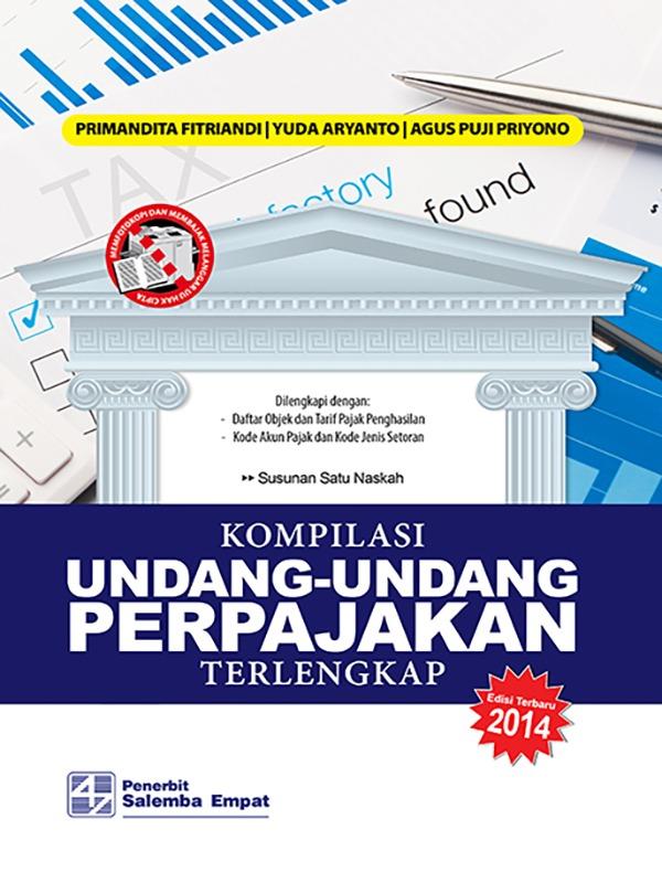 Kompilasi Undang-Undang Perpajakan Terlengkap 2014/Primandita, dkk