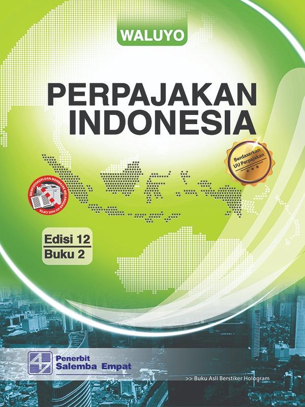 Perpajakan Indonesia Edisi 12 2/Waluyo